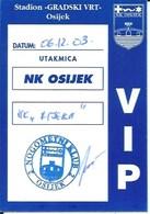 Sport Ticket UL000763 - Football (Soccer Calcio) Osijek Vs Rijeka 2003-12-06 - Match Tickets