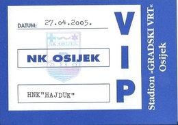 Sport Ticket UL000764 - Football (Soccer Calcio) Osijek Vs Hajduk Split 2005-04-27 - Match Tickets