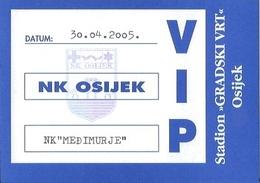 Sport Ticket UL000765 - Football (Soccer Calcio) Osijek Vs Medjimurje 2005-04-30 - Match Tickets