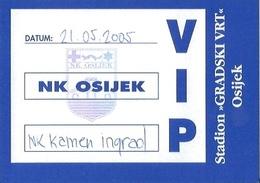 Sport Ticket UL000766 - Football (Soccer Calcio) Osijek Vs Kamen Ingrad 2005-05-21 - Match Tickets