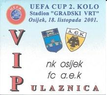 Sport Ticket UL000769 - Football (Soccer Calcio) Osijek Vs AEK 2001-10-18 - Match Tickets
