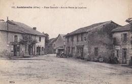 ANDELAROCHE , Place Centrale (( Lot 356 )) - Autres Communes