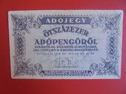 HONGRIE 500.000 PENGÖ 1946 CIRCULER (B.6) - Hongrie