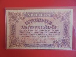 HONGRIE 100.000 PENGÖ 1946 CIRCULER (B.6) - Hungary