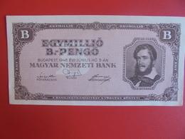 HONGRIE 1 MILLION PENGÖ 1946 PEU CIRCULER (B.6) - Hungary