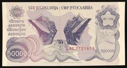 YUGOSLAVIA JUGOSLAVIA  500000 Dinara 1989 Pick#98  FDS / UNC Lotto.843 - Jugoslavia