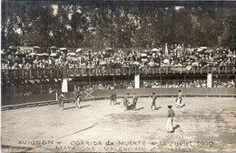 AVIGNON - Arènes De Bagatelle - Corrida De Muerte - 14 Juillet 1910 - Matadors ; Valenciano Et Coriano  (1070 ASO) - Avignon