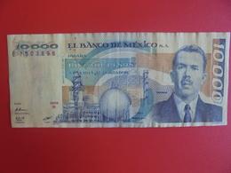 MEXIQUE 10.000 PESOS 1985-91 CIRCULER (B.6) - Mexico