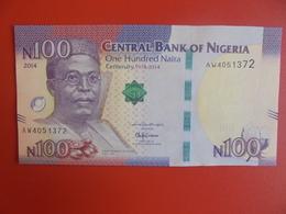 NIGERIA 100 NAIRA 2014 PEU CIRCULER/NEUF (B.6) - Nigeria