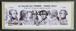 FRANCE - VIGNETTES ILLUSTREES - VIG 101 - 2012 - SALON DU TIMBRE - PARIS - AMITIE FRANCO-AMERICAINE - 2010-... Abgebildete Automatenmarke