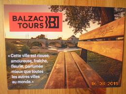 Balzac Tours. CPM Publicitaire Office De Tourisme 2019. Le 220e Anniversaire Da Sa Naissance. - Tours