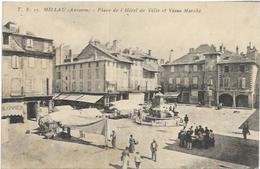 12. MILLAU.  PLACE DE L HOTEL DE VILLE ET VIEUX MARCHE - Millau