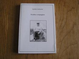 TENDRES CAMPAGNES Isabelle Godfurnon Régionalisme Brabant Wallon Récit 40 45 Anecdotes Ruralité Vie Rurale Hesbaye - Belgique