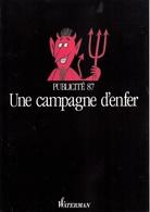 WATERMAN 1987 UNE PUBLICITÉ UNE CAMPAGNE D'ENFER DE 4 PAGES SUR PAPIER FORT GLACÉ LIBRAIRIE PAPETERIE - SITE Serbon63 - Pens