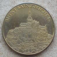 1 Médaille De Collection France En Métal  MONT SAINT MICHEL - Tourist
