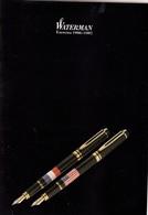 WATERMAN UNE PUBLICITÉ DE 40 PAGES SUR PAPIER FORT GLACÉ EXERCICE 1986/1987. FERMETURE LIBRAIRIE PAPETERIE SITE Serbon63 - Pens