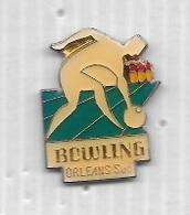 Pin' S  Ville, Sport  BOWLING  ORLÉANS  Sud  ( 45 ) - Bowling