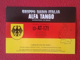 POSTAL POST CARD QSL RADIOAFICIONADOS RADIO AMATEUR GRUPPO ALFA TANGO ITALIA ALEMANIA GERMANY DEUTSCHLAND FLAG MAP MAPA - Tarjetas QSL