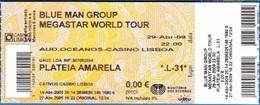 Portugal 2009 - Music Concert/ Festival - STOMP, Auditório Casino Dos Oceanos, Lisboa - Concert Tickets