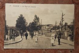 NAMUR - LE PONT DE LOUVAIN - Namur