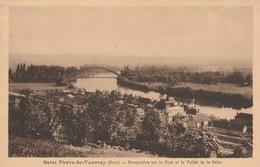 27 - SAINT PIERRE DU VAUVRAY - Perspective Sur Le Pont Et La Vallée De La Seine - Autres Communes