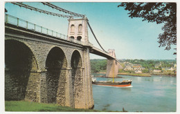 MENAI SUSPENSION BRIDGE, ANGLESEY. SHIP PASSING UNDERNEATH. POSTED 1973 - Anglesey