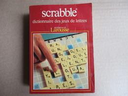 """Scrabble """"Dictionnaire Des Jeux De Lettres"""" / éditions Larousse De 1987 - Dictionnaires"""