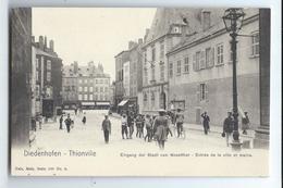 C.P.A. Diedenhofen - Thionville Entrée De La Ville Et Mairie - Thionville