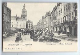 C.P.A. Diedenhofen - Thionville - Marché Du Samedi - Thionville
