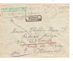 3349/ Lettre En Franchise Haut Commissariat Belge Dept.Hérault C.Sète 1/7/40 > Réfugié Belge Route De Béziers Retour - Guerre 40-45