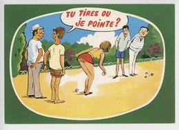 Tu Tires Ou Je Pointe - La Pétanque R. Allouin Illustrateur (cp Vierge N°0007 Combier) - Humour