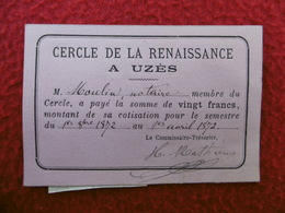 UZES CERCLE DE LA RENAISSANCE CARTE DE MEMBRE TIMBRE FISCAL 1871 - Documentos Históricos