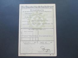 3. Reich 1943 / 44 DAF Deutsche Arbeitsfront Ersatzkarte Für Das Durch Feindeinwirkung Vernichtete Mitgliedsbuch Fiskal - Documentos Históricos