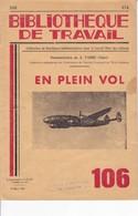 BT   Bibliothèque De Travail 106 En Plein Vol - 6-12 Years Old