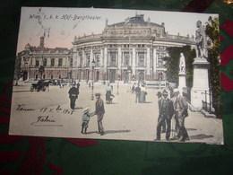 AUTRICHE VIENNE WIEN I K K HOF  BURGTHEATER 1908 - Vienne