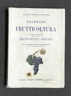 Agraria - D. Tamaro - Trattato Di Frutticoltura - Volume Secondo Ed. 1925 Hoepli - Otros