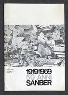 Packaging - 1919 / 1969 - 50 Anni Sanber - Storia Azienda - Numero Unico - 1970 - Otros