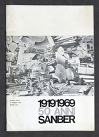 Packaging - 1919 / 1969 - 50 Anni Sanber - Storia Azienda - Numero Unico - 1970 - Libros, Revistas, Cómics