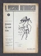 Il Pensiero Autonomista N. 2 Novembre 1953 - Autonomia Enti Locali E Scuola - Otros