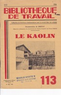 BT   Bibliothèque De Travail 113 Le Kaolin - Books, Magazines, Comics