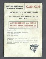 Libretto Istruzioni Catalogo Ricambi Motopompa Carpi C.20 C.35 - Ed. 1968 - Otros