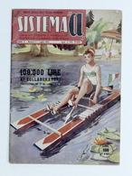 Sistema A - Rivista Mensile Delle Piccole Invenzioni - N. 7 - Luglio 1953 - Otros