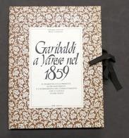 Risorgimento - Armocida E Tamborini - Garibaldi A Varese Nel 1859 - 1^ Ed. 1982 - Libros, Revistas, Cómics