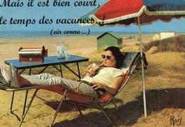 En Vacances Mais Il Est Bien Court Le Temps Des Vacances ( Femme Allongée - Humour