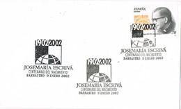 33717. Carta BARBASTRO (Huesca) 2002. Centenario Nacimiento JOSE MARIA ESCRIVÁ De BALAGUER - 1931-Hoy: 2ª República - ... Juan Carlos I