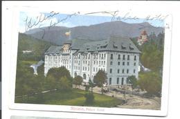 ROMANIA - SINAIA - The Palace Hotel - Rumänien