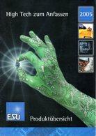 Catalogue ESU Produktübersicht 2005 High Tech Zum Anfassen - Livres Et Magazines
