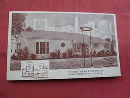 Southern Pine House  Texas Centennial   Dallas  -ref    3573 - Advertising