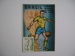 BRAZIL - CARTE MAXIMUM OF THE 1958 SOCCER / FOOTBALL WORLD CHAMPION IN THE STATE - Fußball-Weltmeisterschaft