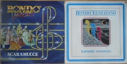 RONDO VENEZIANO - 2 Albums 33T - Scaramucce - Rapsodia Veneziana - Klassik